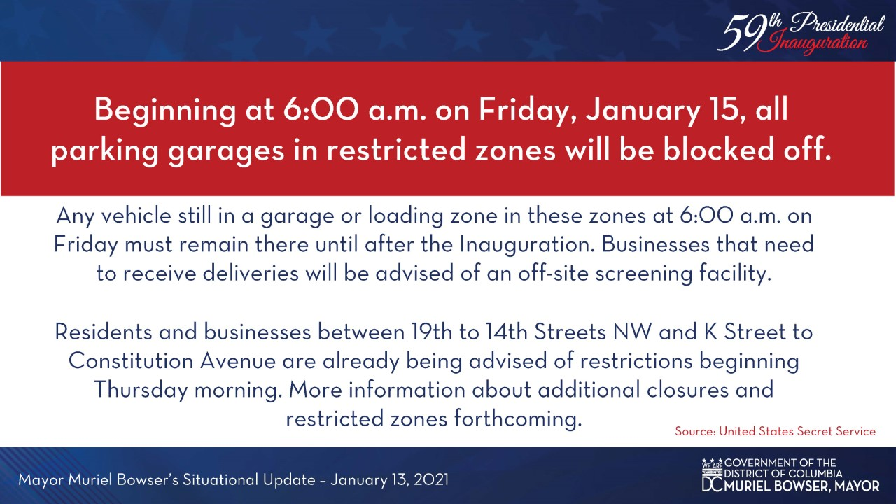 Beginning at 6am on Friday, January 15, all parking garages in restricted areas will be closed.